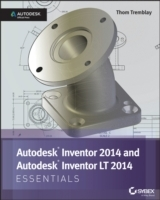 Inventor 2014 and Inventor LT 2014 Essentials av Thom Tremblay (Heftet)