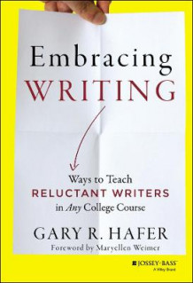 Embracing Writing av Gary R. Hafer (Innbundet)