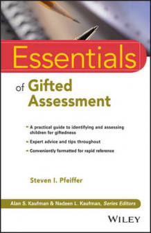 Essentials of Gifted Assessment av Steven I. Pfeiffer (Heftet)