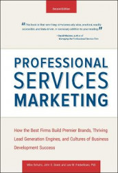 Professional Services Marketing av John E. Doerr, Lee Frederikson og Mike Schultz (Innbundet)