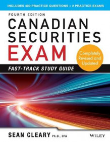 Canadian Securities Exam Fast-Track Study Guide av W. Sean Cleary (Heftet)