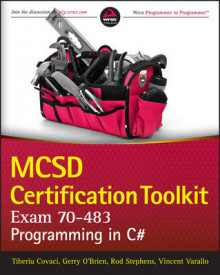 Mcsd Certification ToolKit (Exam 70-483) av Tiberiu Covaci, Rod Stephens, Vincent Varallo og Gerry O'Brien (Heftet)
