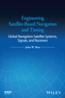 Engineering Satellite-Based Navigation and Timing av John W. Betz (Innbundet)