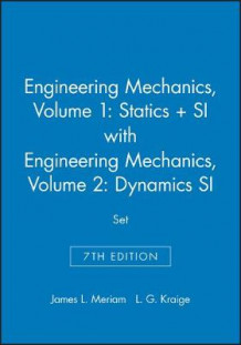 Engineering Mechanics: WITH Engineering Mechanics - Dynamics Volume 1 av James L. Meriam og L. G. Kraige (Heftet)