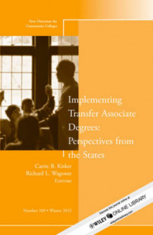 Implementing Transfer Associate Degrees: Perspectives from the States Winter 2012 av CC (Community Colleges) (Heftet)