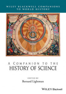 A Companion to the History of Science (Innbundet)