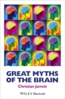 Great Myths of the Brain av Christian Jarrett (Innbundet)