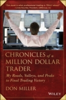 Chronicles of a Million Dollar Trader av Don Miller (Innbundet)