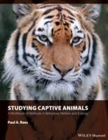 Studying Captive Animals - a Workbook of Methods in Behaviour, Welfare and Ecology av Paul A. Rees (Heftet)