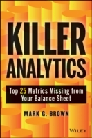 Killer Analytics av Mark Graham Brown (Innbundet)