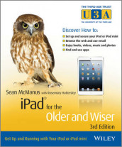 iPad for the Older and Wiser: Get Up and Running with Your iPad or iPad min av Rosemary Hattersley og Sean McManus (Heftet)