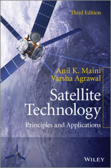 Satellite Technology: Principles and Applications av Anil Kumar Maini og Varsha Agrawal (Innbundet)