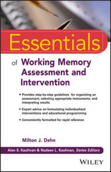 Essentials of Working Memory Assessment and Intervention (Heftet)