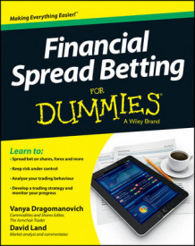 Financial Spread Betting For Dummies av Vanya Dragomanovich (Heftet)
