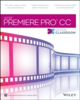 Premiere Pro Cc Digital Classroom av Jerron Smith og AGI Creative Team (Heftet)