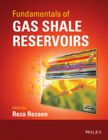 Fundamentals of Gas Shale Reservoirs (Innbundet)