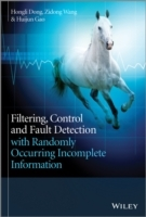 Filtering, Control and Fault Detection with Randomly Occurring Incomplete Information av Hongli Dong, Zidong Wang og Huijun Gao (Innbundet)