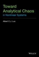 Toward Analytical Chaos in Nonlinear Systems av Albert Luo (Innbundet)