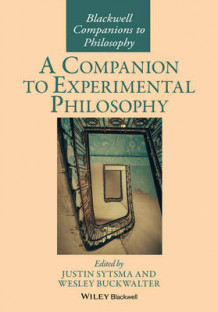 A Companion to Experimental Philosophy (Innbundet)