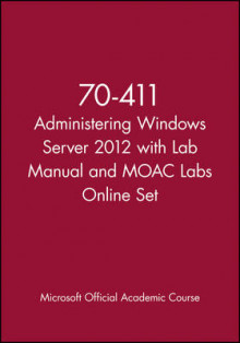 Administering Windows Server 2012 with Access Code av Microsoft Official Academic Course (Blandet mediaprodukt)