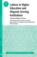 Latinos in Higher Education: Creating Conditions for Student Success av Anne-Marie Nunez, Richard E. Hoover, Kellie Pickett, A. Christine Stuart-Carruthers og Maria Vazquez (Heftet)