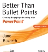 Better Than Bullet Points av Jane Bozarth (Heftet)