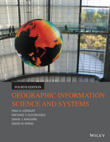 Geographic Information Science and Systems av Paul A. Longley, Michael F. Goodchild, David J. Maguire og David W. Rhind (Heftet)