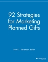 92 Strategies for Marketing Planned Gifts (Heftet)
