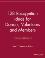 128 Recognition Ideas for Donors, Volunteers and Members (Heftet)