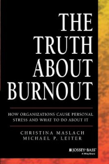 The Truth About Burnout av Christina Maslach og Michael P. Leiter (Heftet)