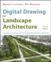 Digital Drawing for Landscape Architecture av Bradley Cantrell og Wes Michaels (Heftet)