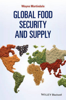 Global Food Security and Supply av Wayne Martindale (Heftet)