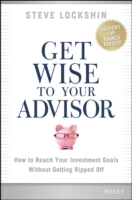 Get Wise to Your Advisor av Steven D. Lockshin (Innbundet)