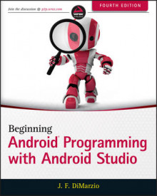 Beginning Android Programming with Android Studio av Jerome DiMarzio og Wei-Meng Lee (Heftet)