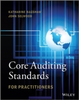 Core Auditing Standards for Practitioners av Katharine Bagshaw og John Selwood (Heftet)