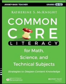 Common Core Literacy for Math, Science, and Technical Subjects av Katherine S. McKnight (Heftet)