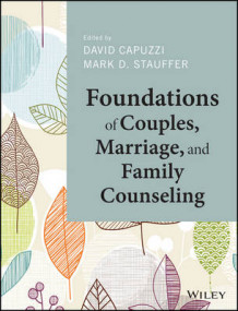 Foundations of Couples, Marriage, and Family Counseling (Innbundet)