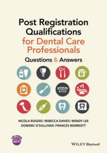 Post Registration Qualifications for Dental Care Professionals av Nicola Rogers, Rebecca Davies, Wendy Lee, Dominic O'Sullivan og Frances Marriott (Heftet)