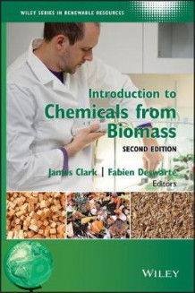 Introduction to Chemicals from Biomass (Innbundet)