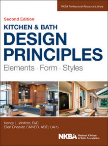Kitchen & Bath Design Principles, Second Edition av Ellen Cheever, Nancy Wolford og NKBA (National Kitchen & Bath Association) (Innbundet)