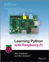 Learning Python with Raspberry Pi av Alex Bradbury og Ben Everard (Heftet)