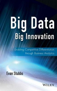 Big Data, Big Innovation av Evan Stubbs (Innbundet)