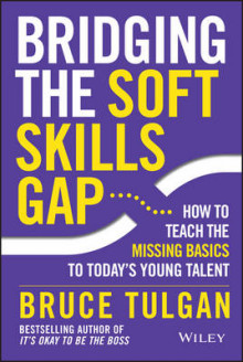 Bridging the Soft Skills Gap av Bruce Tulgan (Innbundet)