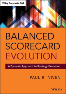 Balanced Scorecard Evolution av Paul R. Niven (Innbundet)