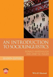 An Introduction to Sociolinguistics av Ronald Wardhaugh og Janet M. Fuller (Heftet)