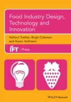 Food Industry Design, Technology and Innovation av Helmut Traitler, Birgit Coleman og Karen Hoffman (Innbundet)