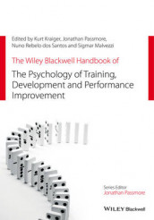 The Wiley Blackwell Handbook of the Psychology of Training, Development, and Performance Improvement av Kurt Kraiger, Sigmar Malvezzi, Jonathan Passmore og Nuno Rebelo dos Santos (Innbundet)