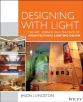 Designing with Light av Jason Livingston (Heftet)