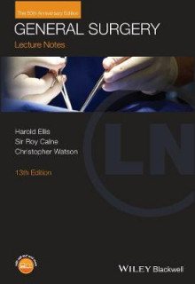 General Surgery av Harold Ellis, Christopher Watson og Roy Calne (Heftet)