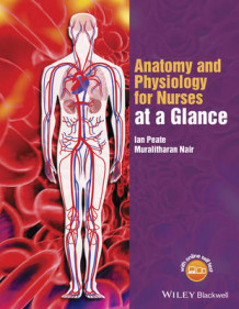 Anatomy and Physiology for Nurses at a Glance av Ian Peate og Muralitharan Nair (Heftet)